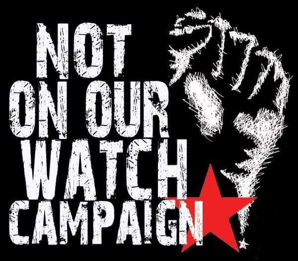 Not On Our Watch Campaign
